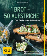 1 Brot – 50 Aufstriche von Marianne Zunner