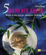 5-Elemente-Küche von Ursula Wetter