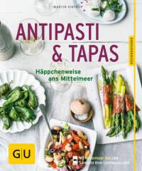 Antipasti & Tapas von Martin Kintrup