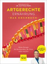 Artgerechte Ernährung – Das Kochbuch von Dr. Matthias Riedl