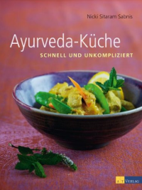Ayurveda-Küche von Nicky Sitaram Sabnis