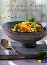 Ayurveda-Küche zum Abnehmen von Nicky Sitaram Sabnis