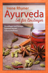 Ayurveda – Set für Einsteiger von Irene Rhyner