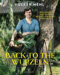Back to the Wurzeln von Volker Mehl