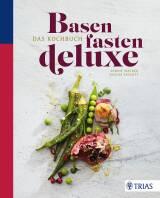 Basenfasten deluxe von Sabine Wacker
