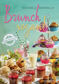 Brunch Vegan von Michaela Marmulla