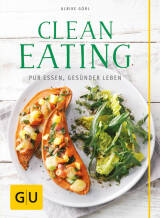 Clean Eating von Ulrike Göbl