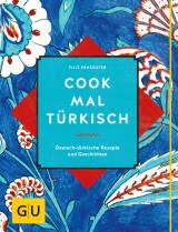 Cook mal türkisch von Filiz Penzkofer