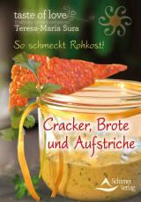 Cracker, Brote und Aufstriche von Teresa-Maria Sura