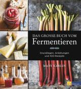 Das große Buch vom Fermentieren von Mary Karlin