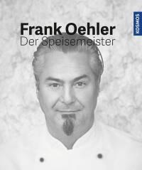 Der Speisemeister von Frank Oehler
