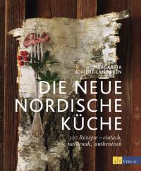 Die neue nordische Küche von Margareta Schildt-Landgren