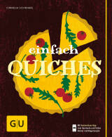 Einfach Quiches von Cornelia Schinharl