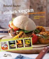 einfach vegan – draußen kochen von Roland Rauter