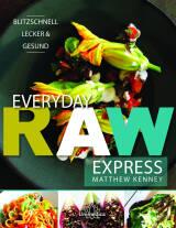 Everyday raw express von Matthew Kenney