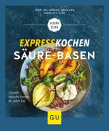 Expresskochen Säure-Basen von Prof. Dr. Jürgen Vormann und Angelika Ilies