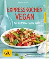Expresskochen Vegan von Martina Kittler