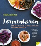 Fermentieren von Kirsten & Christopher Shockey