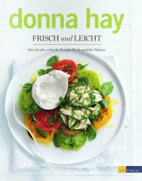 Frisch und leicht von Donna Hay