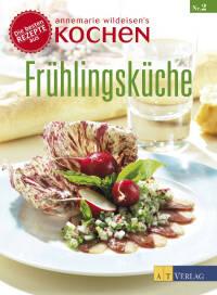 Frühlingsküche von Annemarie Wildeisen