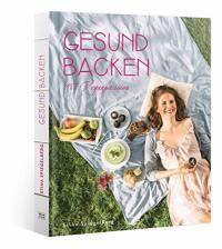 Gesund Backen mit Veganpassion von Stina Spiegelberg