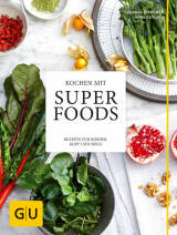 Kochen mit Superfoods von Hans Gerlach und Susanna Bingemer