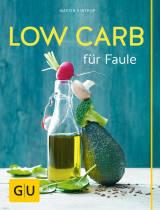 Low Carb für Faule von Martin Kintrup