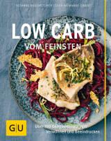 Low Carb vom Feinsten vom Susanne Bodensteiner und Sven Christ
