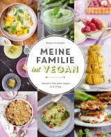 Meine Familie isst vegan von Helene Holunder