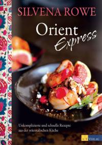 Orient Express von Silvena Rowe