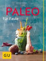 Paleo für Faule von Martin Kintrup