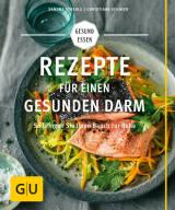 Rezepte für einen gesunden Darm von Christiane Schäfer und Sandra Strehle