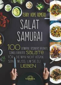 Salat Samurai von Terry Hope Romero