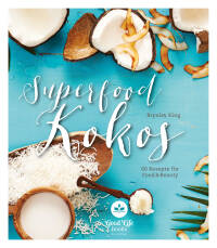 Superfood Kokos von Brynley King