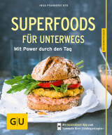 Superfoods für unterwegs von Inga Pfannebecker