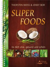 Superfoods von Thorsten Weiss