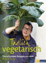 Täglich vegetarisch von Hugh Fearnley-Whittingstall