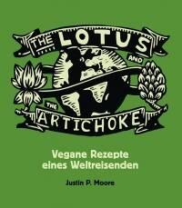 Vegane Rezepte eines Weltreisenden von Justin P. Moore