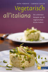 Vegetarisch all'italiana von Katia Veronio