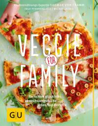 Veggie for Family von Dagmar von Cramm, Inga Pfannebecker, Michael König