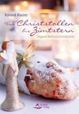 Von Christstollen bis Zimtstern von Roland Rauter