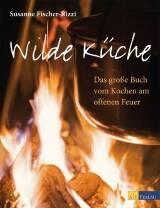Wilde Küche von Susanne Fischer-Rizzi